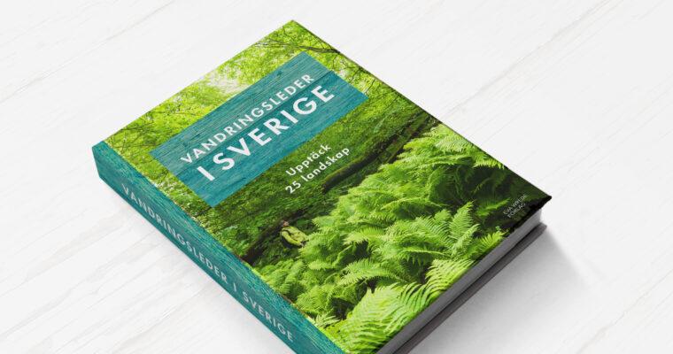 Vandringsleder i Sverige – ny bok på gång!